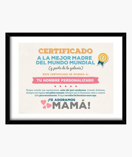 Cuadro Certificado a la Mejor Madre del Mundo (NOMBRE PERSONALIZADO) **LEER DESCRIPCIÓN**