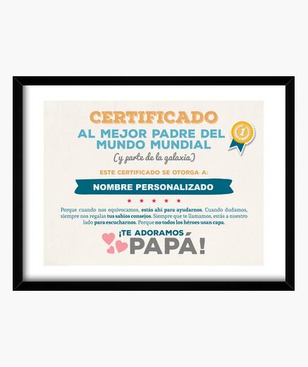 Cuadro Certificado al Mejor Padre del Mundo (NOMBRE PERSONALIZADO) **LEER DESCRIPCIÓN**