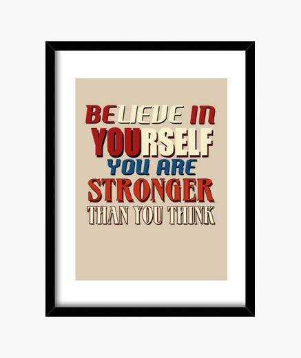 Cadre croyez en vous-même, vous êtes plus fort tha