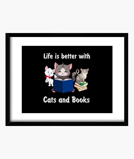 Cuadro la vida es mejor con gatos y libros