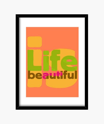 Cuadro Life is beautiful