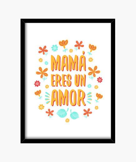 Cuadro Mamá eres un amor
