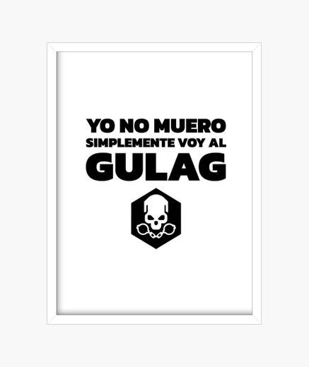 Cuadro Yo no muero, simplemente voy al gulag