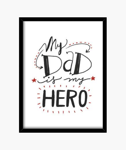 Cuadro Dad is my hero