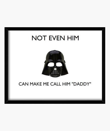 Cuadro Darth is not my daddy 4:3 (40 x 30 cm)