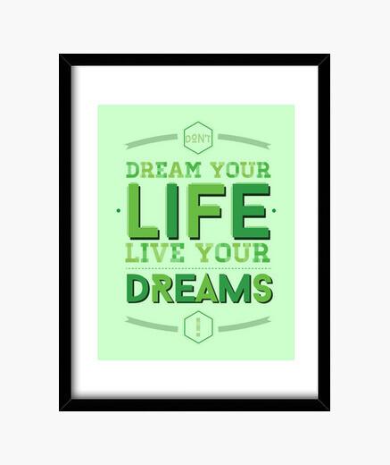 Quadro dont sognare your vita, live your dreams