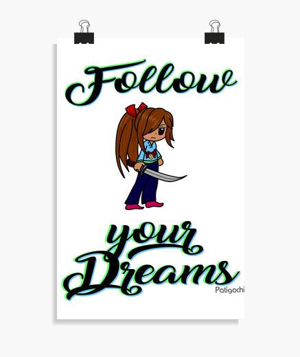 Póster Follow your dreams