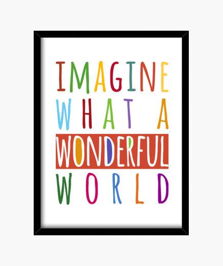 Cuadro Imagine what a wonderful world