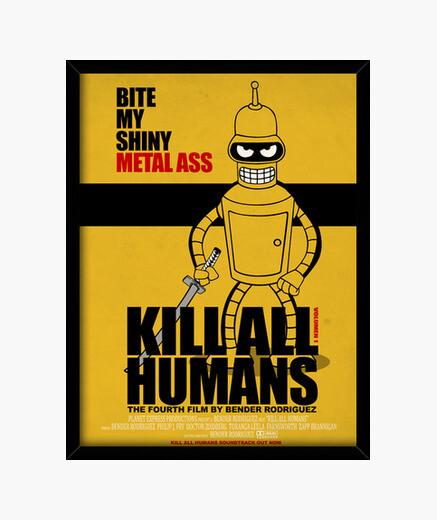 Cuadro Kill All HUmans (Cartel de Cine)