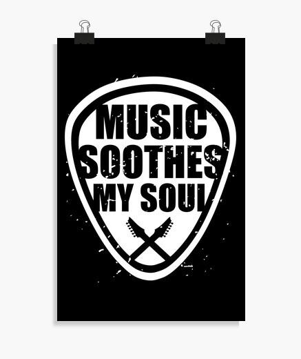 Póster la música calma mi alma