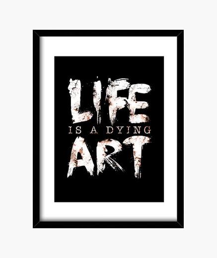 Cadre la vie est un art de mourir
