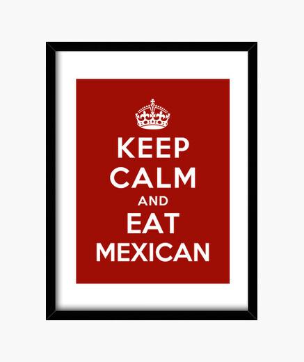 Cuadro mantén la calma y come comida mexicana