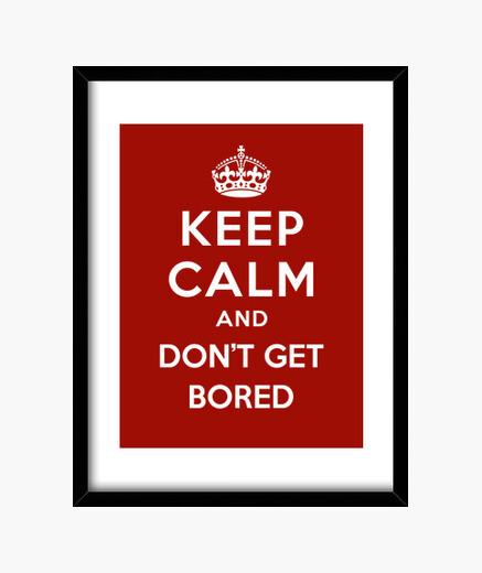 Cuadro mantener la calma y no te aburrirá