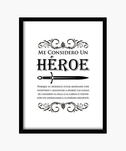 Cuadro Me considero un heroe