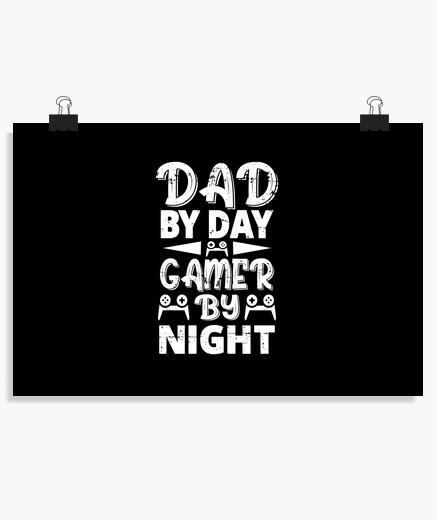Póster papá de día jugador de noche...