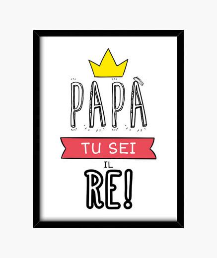 Cuadro Papà tu sei il RE!