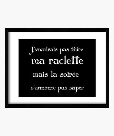 Cadre Pas faire ma raclette kaamelott