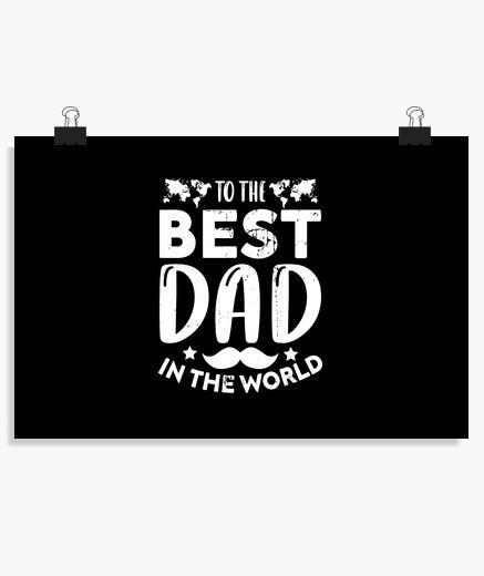 Poster al miglior papà del mondo