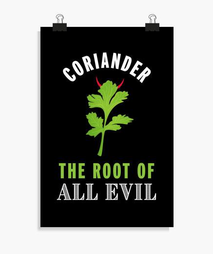 Póster cilantro la raíz del mal regalo...