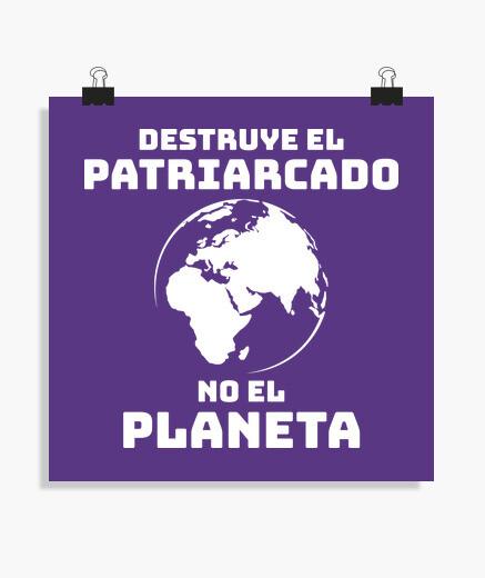Póster DESTRUYE EL PATRIARCADO, NO EL...
