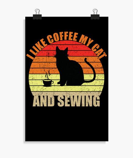 Póster me gusta el cafe mi gato y coser