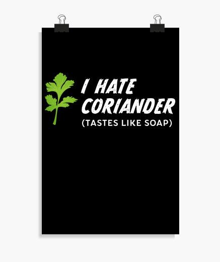 Póster odio el cilantro sabe a jabón regalo