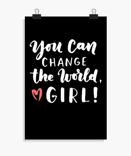 Poster puoi cambiare il mondo ragazza