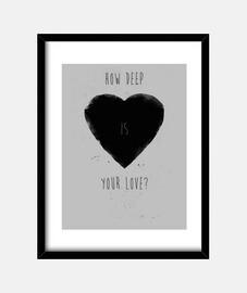 à quelle profondeur est votre amour?