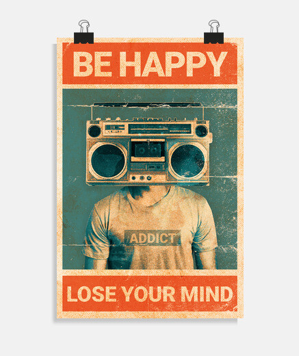 Be happy Loose your mind music