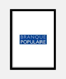 BRANQUE POPULAIRE - Jeux de Mots