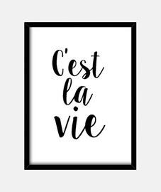c' est la vie