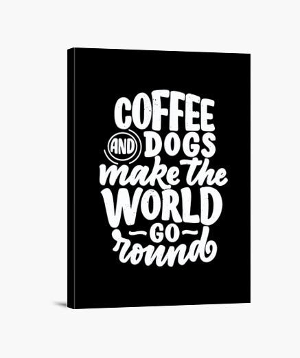 Stampa su tela caffè e cani fanno girare...