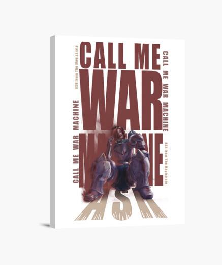 Lienzo Call Me War Machine