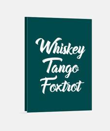 Camisa whisky tango foxtrot wtf con tex