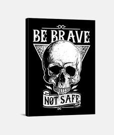 canvas retro skull be brave not safe vintage skull