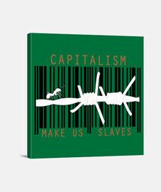 capitalism makes us slaves 6
