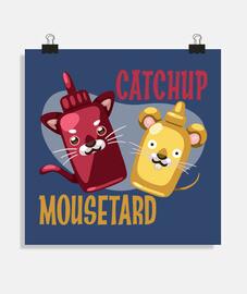 catchup e mousetard