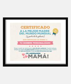 Certificado a la Mejor Madre del Mundo (NOMBRE PERSONALIZADO) **LEER DESCRIPCIÓN**