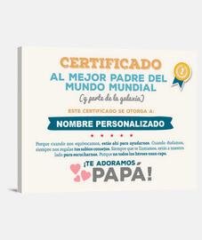 Certificado al Mejor Padre del Mundo (Nombre Personalizado)