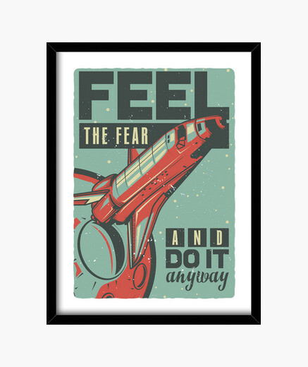 Cuadro Feel the Fear  - ARTMISETAS ART CAMISETAS