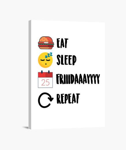 Lienzo Cuadro #tumblr de la versión (Eat, Sleep, Friday, Repeat.)
