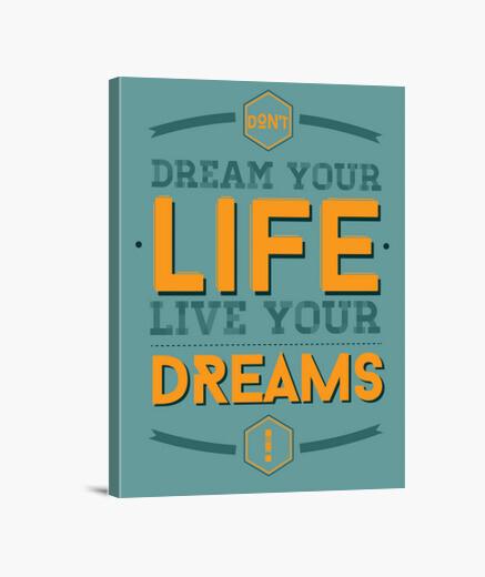 Lienzo cuyo sueño de su vida, vivir sus sueños