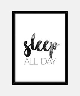 den ganzen Tag schlafen