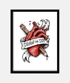 dessiner ou die