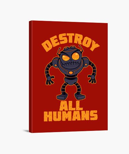 Lienzo destruir a todos los humanos robot enoj