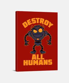 destruir a todos los humanos robot enoj