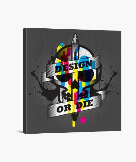 Lienzo Diseñar o morir