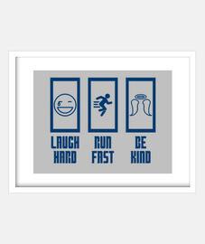 docteur - rire dur run vite sois gentil
