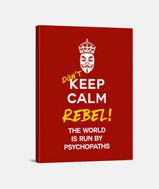 dont keep calm canvas print