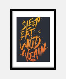 dormir, manger, wod vol à nouveau. 2